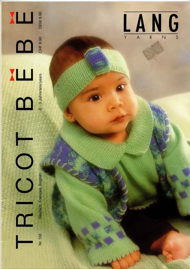 Lang Yarns Tricot Bebe Knitting Magazine Number 130 - 59 Designs in 3 Languages