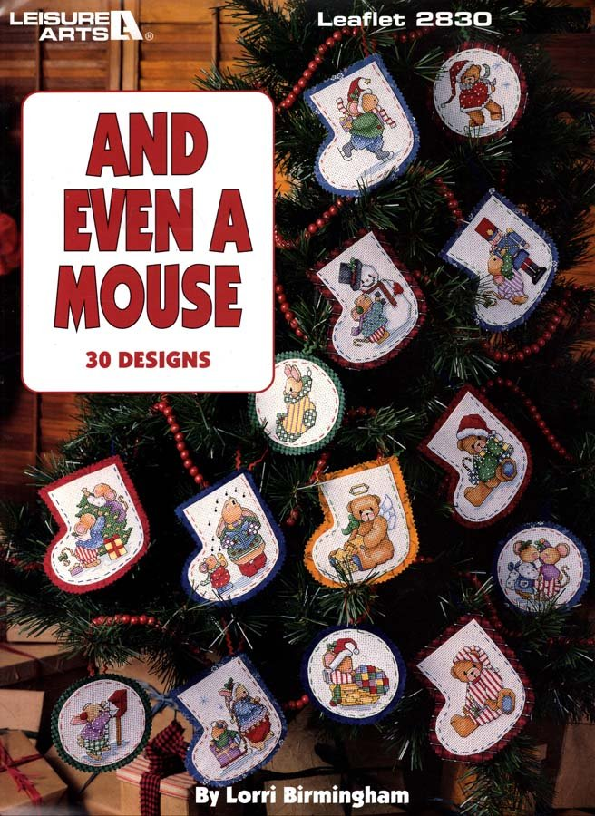 Leisure Arts And Even a Mouse Cross Stitch Booklet 1996 - 30 Designs