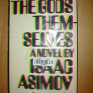 The Gods Themselves by Isaac Asimov (1972, Hardcover)