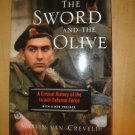 The Sword And The Olive: A Critical History Of The Israeli Defense Force Van Cr