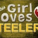 This Girl Loves Her Steelers License Plate Tag 6 x 12 NFL Pittsburgh Metal Auto