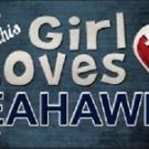 "This Girl Loves Her Seahawks License Plate Tag 6"" x 12"" NFL Seattle Metal Auto"