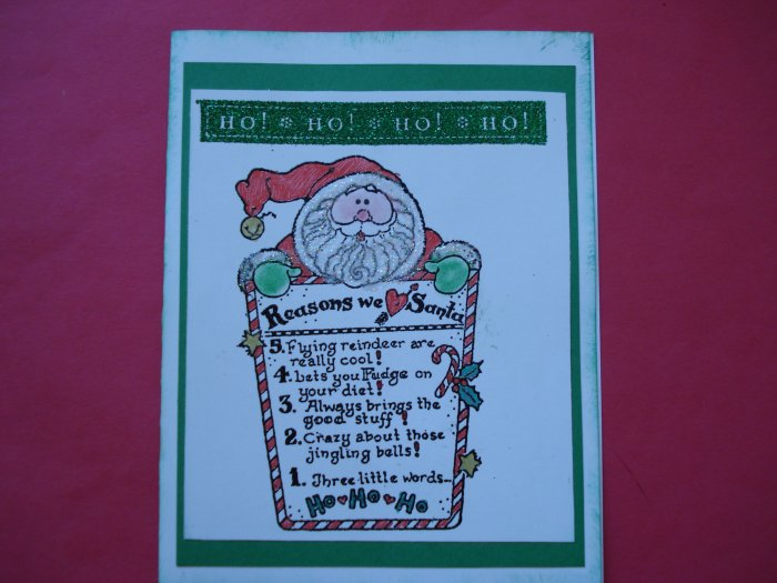Ho Ho Ho We Love Santa Christmas Card