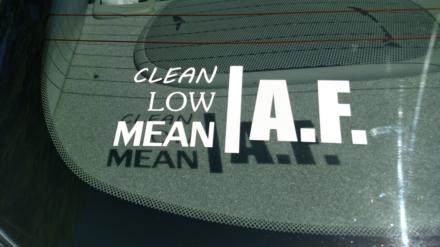 Clean Low Mean As F*ck Vinyl Car Window Bumper Sticker Decal Tuner JDM Drifter Swag af