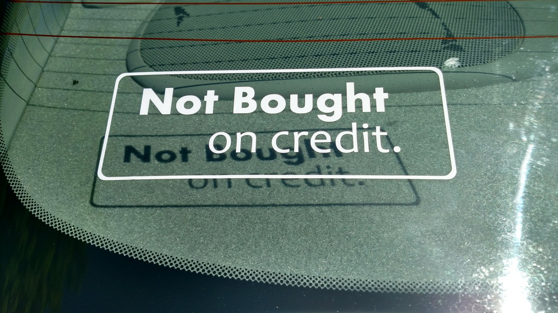 Not Bought on credit. Vinyl Car Window Bumper Cash Money Tuner JDM Drifter EDM