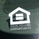 Equal Housing Opportunity Vinyl Car Window Bumper Sticker Decal Office Door Sign =