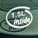 1.5L Inside Vinyl Car Window Bumper Sticker Decal Laptop 1.5 Ford Escape Honda Civic D15