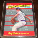 Greg Maddux 1989 Fleer For The Record Insert Baseball Card