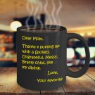 Funny Gifts For Mom on Mother's Day: Black, 11oz Coffee Mug for Mom