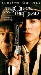 The Quick and The Dead [VHS]