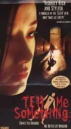 Tell Me Something [VHS]