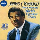 James Cleveland Sings With The World's Greatest Choirs (CD, Comp, Club)