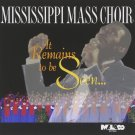 Mississippi Mass Choir - It Remains To Be Seen (CD, Album) 1993
