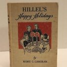 1939 Rare 1st Ed. HIllel's Happy Holidays By Mamie Gamoran Learning Book
