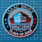 ISAAC BRUCE PRO FOOTBALL HALL OF FAME 2018 SUPERBOWL NFL EMBROIDERED PATCH