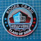 ROGER CRAIG FOOTBALL HALL OF FAME 2018 CANTON OHIO PATCH NFL SUPERBOWL