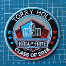 TORRY HOLT FOOTBALL HALL OF FAME PATCH NFL CANTON OHIO EMBROIDERED SUPERBOWL