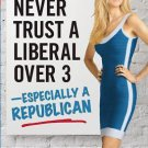 Never Trust a Liberal Over 3--Especially a Republican