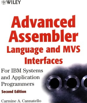 Advanced Assembler Language and MVS Interfaces