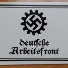 WWII WW2 Nazi German NSDAP DAF Workers propaganda sign