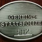 WWII Nazi German Geheime Staatspolizei Gestapo Warrant disc secret police badge