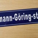 Hermann Goring street sign WWII WW2 Nazi German Metal sign