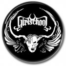 GIRLSCHOOL band button! (1inch, 25mm, badges,pins,heavy metal)