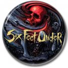 SIX FEET UNDER band button! (25mm, badges, pins, heavy metal, death metal)
