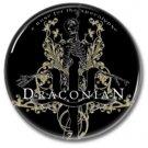 Draconian band button! (25mm, badges, pins, heavy metal, doom metal)