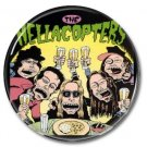 HELLACOPTERS band button! (1inch, 25mm, badges,pins, garagerock)