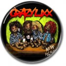 CRAZY LIXX button! (25mm, badges, pins, sleaze, hair metal, heavy metal)