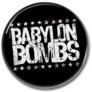 BABYLON BOMBS button! (25mm, badges, pins, sleaze, hair metal, heavy metal)