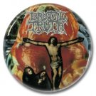 BRUTAL TRUTH button! (25mm, badges, pins,grindcore, heavy metal)