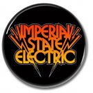 IMPERIAL STATE ELECTRIC band button! (1inch, 25mm, badges,pins, garagerock)