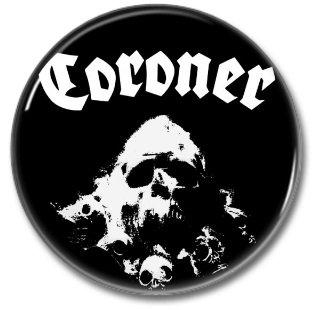 CORONER band button! (25mm, badges, pins, heavy metal, thrash metal)