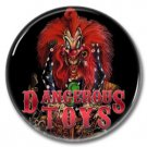 DANGEROUS TOYS band button! (25mm, badges, pins, heavy metal, hair metal)