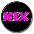 KIX band button! (25mm, badges, pins, heavy metal, hair metal)