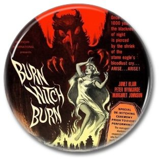 Hammer Films: Burn Witch Burn button (25mm, badges, pins, horror)