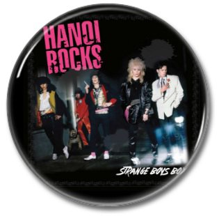 HANOI ROCKS band button! (25mm, badges, pins, glam)