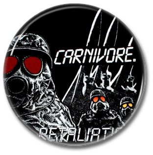 CARNIVORE band button! (25mm, badges, pins, heavy metal, thrash metal)