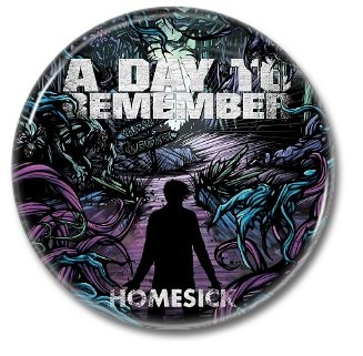 A DAY TO REMEMBER band button! (25mm, badges, pins, heavy metal, metalcore, deathcore)