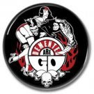 DEMENTED ARE GO band button! (25mm, badges, pins, rockabilly, psychobilly)