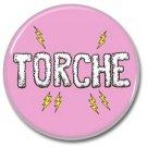 TORCHE band button (badges, pins, stoner rock, sludge)