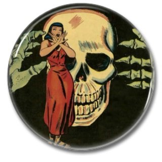 Don't Fear The Dead button (badges, pins, 25mm, occult, horror)
