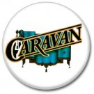 CARAVAN band button (prog rock, badges, pins, 25mm)