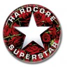 HARDCORE SUPERSTAR band button (badges, pins,25mm, sleaze, glam, punk, heavy metal)