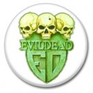 EVIL DEAD band button! (25mm, badges, pins, heavy metal, thrash metal)
