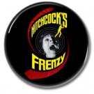 Alfred Hitchcock Frenzy Movie button (25mm, badges, pins, horror, birds, psycho, horror)