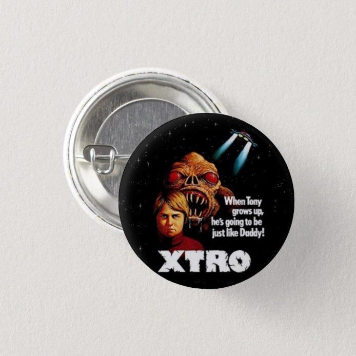 XTRO Movie button!   (badges, pins, pinbacks)