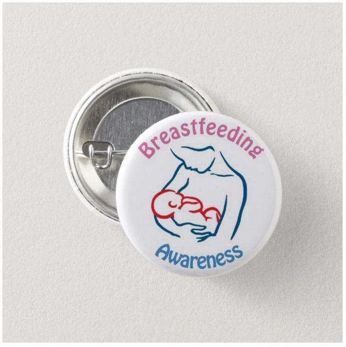 Breast Feeding Awareness button (badges, pins, medical alert)
